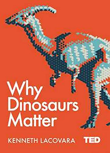 [R.e.a.d] Why Dinosaurs Matter (TED 2) [P.P.T]