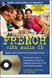Streetwise French (Book + 1 CD): Speak and Understand Everyday French (STREETWISE (MCGRAW HILL))