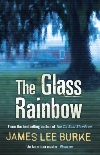 Read Online The Glass Rainbow by Burke, James Lee (2011) Paperback pdf