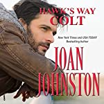 Hawk's Way: Colt | Joan Johnston