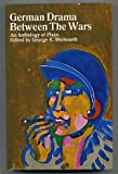 German Drama Between the Wars, George E. Wellwarth, 052547322X