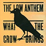 : What the Crow Brings