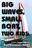 Big Waves, Small Boat, Two Kids, Katya Gordon, 0878395865