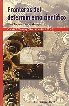 Fronteras Del Determinismo Científico: Filosofía Y Ciencias En Diálogo por Vv. Aa. epub