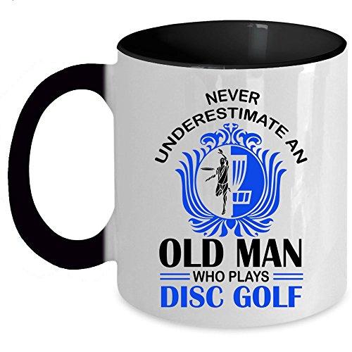 Who Plays Disc Golf Coffee Mug, Never Underestimate An Old Man Accent Mug (Accent Mug - Black)