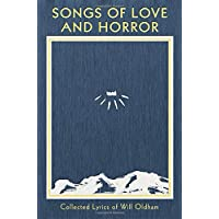 Songs of Love and Horror: Collected Lyrics of