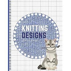 Knitting Designs: Graph Paper Notebook, Blank Knitter's Journal, 2:3 Ratio, Knitting Patterns Cat Book