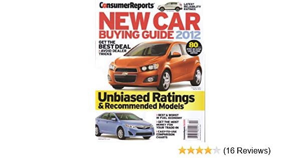 consumer reports new car buying guide 2012 unbiased ratings rh amazon com consumer reports buying guide 2017 consumer reports buying guide 2018 pdf