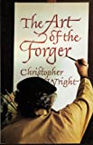 The Art of the Forger, Wright, Christopher, 0860920801