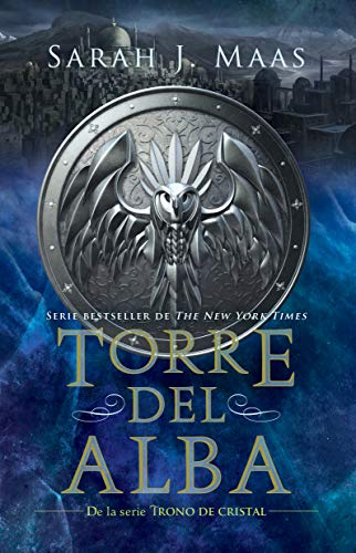 Torre del alba / Tower of Dawn (Trono de Cristal / Throne of Glass)  [Maas, Sarah J.] (Tapa Blanda)