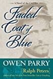 Front cover for the book Faded Coat of Blue by Owen Parry