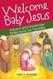 img - for Welcome Baby Jesus: Advent and Christmas Reflections for Families (English and English Edition) book / textbook / text book