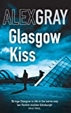 Front cover for the book Glasgow Kiss by Alex Gray