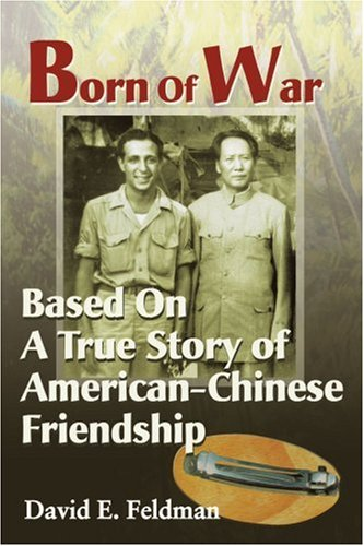 Download Born Of War: Based On A True Story of American-Chinese Friendship pdf epub
