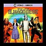 El Mago de Oz [The Wizard of Oz] | L. Frank Baum