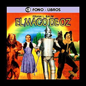 El Mago de Oz [The Wizard of Oz] Hörbuch