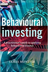 Behavioural Investing: A Practitioner's Guide to Applying Behavioural Finance Hardcover