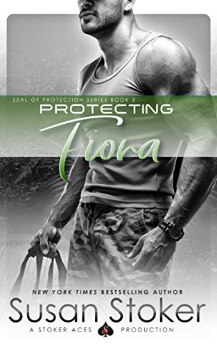 Protecting Fiona (SEAL of Protection Book 3) by [Stoker, Susan]