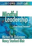 img - for Mindful Leadership: A Brain-Based Framework (Volume 2) book / textbook / text book