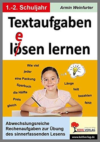Textaufgaben l(e)ösen lernen im 1.-2. Schuljahr: Rechenaufgaben zur Übung des sinnerfassenden Lesens