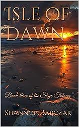 Isle of Dawn: Book three of the Skye Trilogy