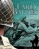 World War II: Early Battles