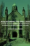 Adjustment to College - A Study of 10 000 Veteran and Nonveteran Students in Sixteen American Colleges, Norman Frederiksen, 1406750239