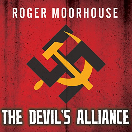 The Devils' Alliance: Hitler's Pact With Stalin, 1939-1941 by Tantor Audio