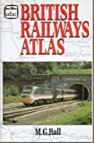 ABC British Railways Atlas, M. G. Ball, 0711023395