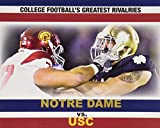 img - for Notre Dame vs. Usc (College Football's Greatest Rivalries) book / textbook / text book