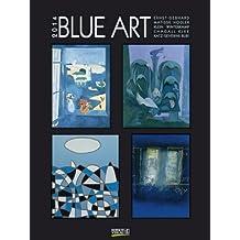 Blue Art 2014. Kunst Gallery Kalender: Katz, Kandinsky, Magritte, Kurka, Brendel, Picasso, Wesselmann, Miro, Klee, Hegetusch