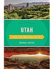 Utah Off the Beaten Path: Discover Your Fun