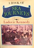 A Book of Sea Journeys, Ludovic Kennedy, 0892561785