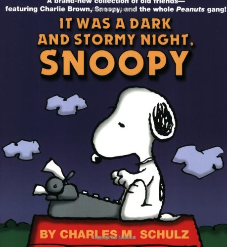 Click for larger image of 'It Was a Dark and Stormy Night, Snoopy'