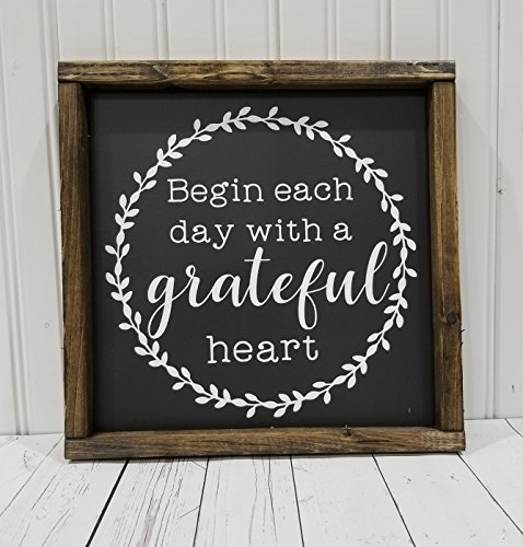 Begin each day with a grateful heart sign, Farmhouse style, chunky framed sign. handpainted sign