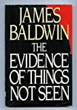 The Evidence of Things Not Seen, James Baldwin, 0030055296