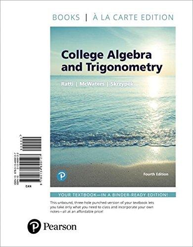 College Algebra and Trigonometry, Books a La Carte Edition (4th Edition)