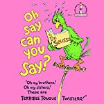 Oh Say Can You Say?  | Dr. Seuss