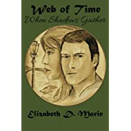 When Shadows Gather (Web of Time) (Volume 3)