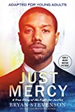 Books : Just Mercy (Movie Tie-In Edition, Adapted for Young Adults): A True Story of the Fight for Justice