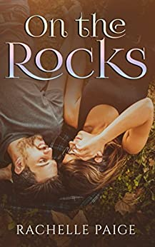 On the Rocks (True North Book 3) by [Paige, Rachelle]