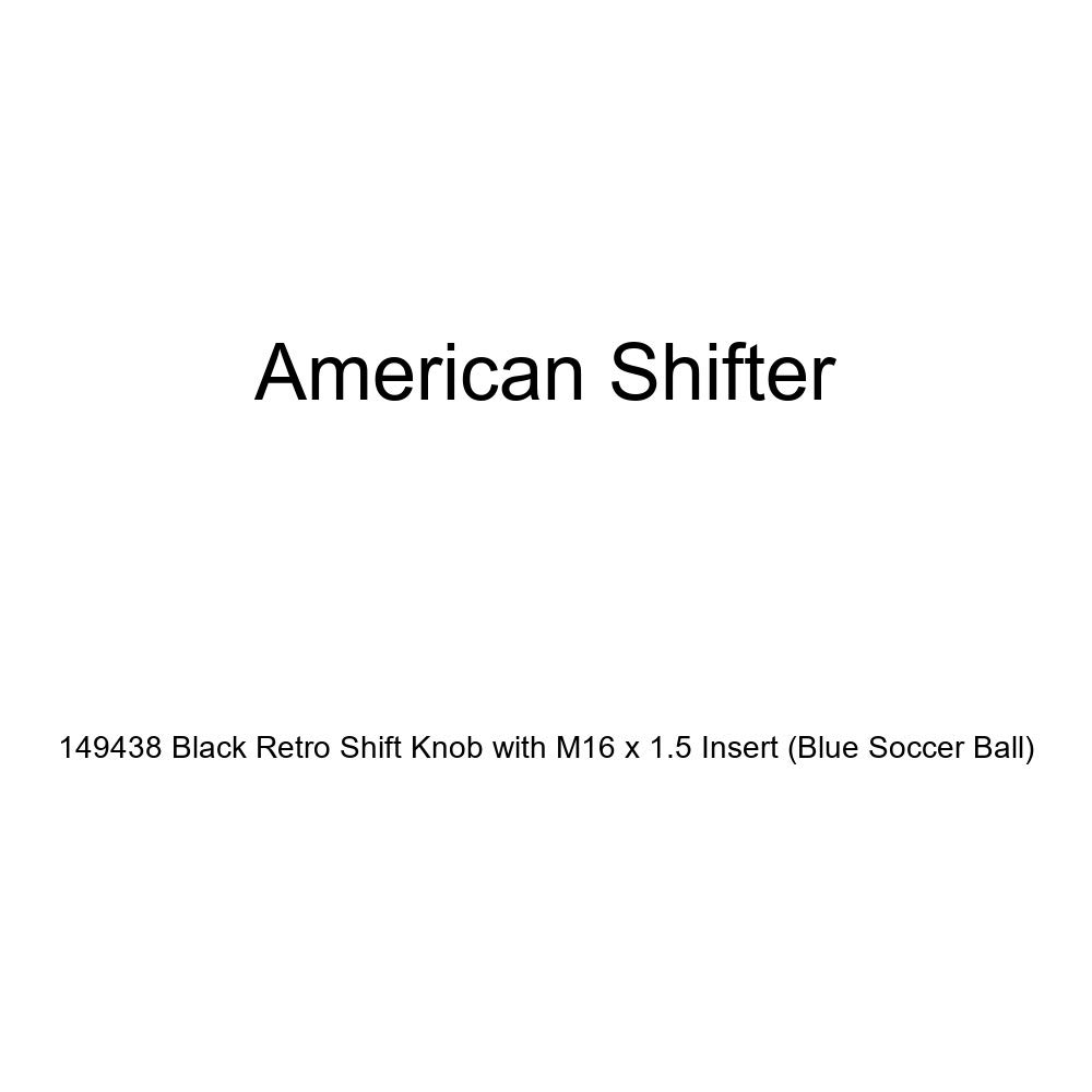 Blue Soccer Ball American Shifter 149438 Black Retro Shift Knob with M16 x 1.5 Insert
