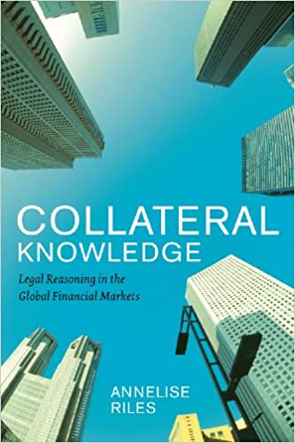 Legal Reasoning in the Global Financial Markets Collateral Knowledge