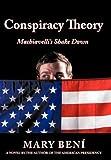 Conspiracy Theory: Machiavelli's Shake Down