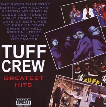 Tuff Crew - Greatest Hits - Amazon com Music