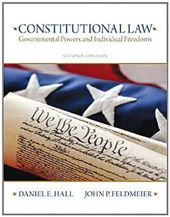Constitutional Law Governmental Powers And Individual Freedoms 2nd Edition