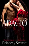 Adagio: A Hot Ballet Romance (The Company Book 1)