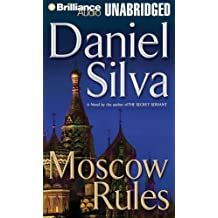 Moscow Rules (Gabriel Allon Series) Unabridged Edition by Silva, Daniel published by Brilliance Audio on CD Unabridged (2008) Audio CD