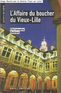 """Afficher """"L' affaire du boucher du Vieux-Lille"""""""