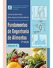 Fundamentos de Engenharia de Alimentos: 6